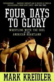 Four Days To Go: Wrestling With The Soul Of The American Heartland Review